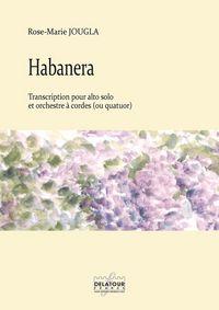 HABANERA POUR ALTO SOLO ET ORCHESTRE A CORDES OU QUATUOR (MATERIEL)