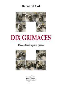 DIX GRIMACES - PIECES FACILES POUR LE PIANO