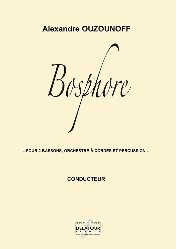 BOSPHORE POUR 2 BASSONS, ORCHESTRE A CORDES ET PERCUSSION (CONDUCTEUR)