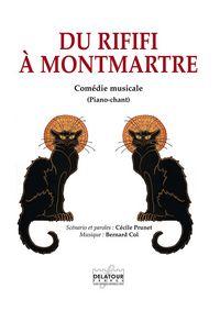DU RIFIFI A MONTMARTRE (PIANO-CHANT)