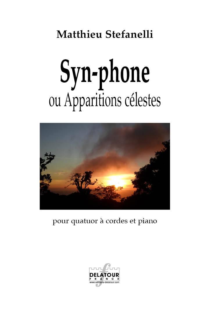 SYN-PHONE OU APPARITIONS CELESTES