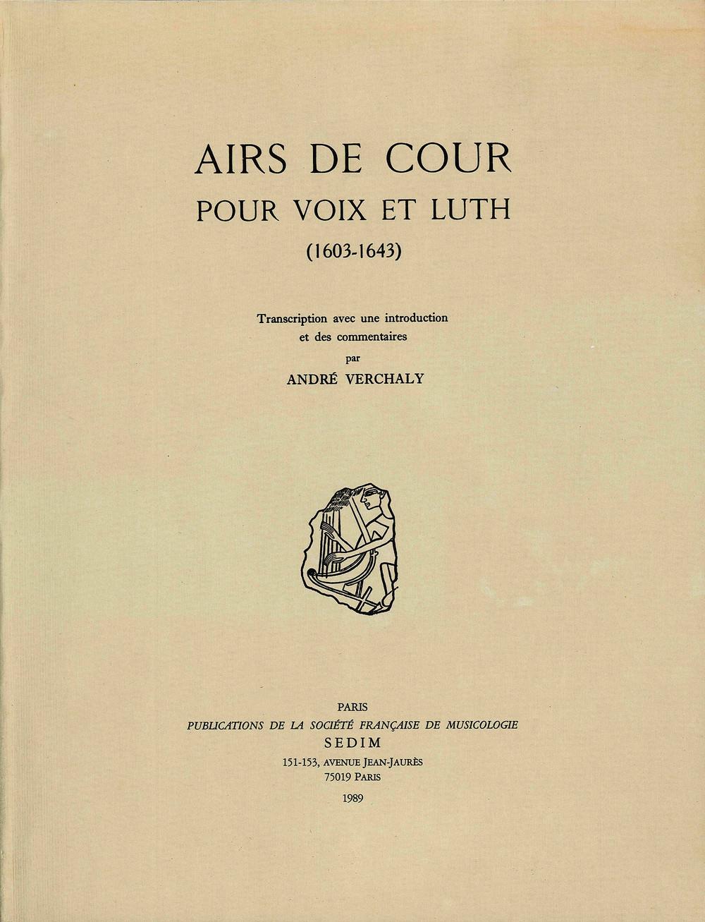 AIRS DE COUR POUR VOIX ET LUTH  (1603-1643)