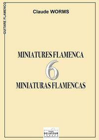 6 MINIATURES FLAMENCAS POUR GUITARE FLAMENCO