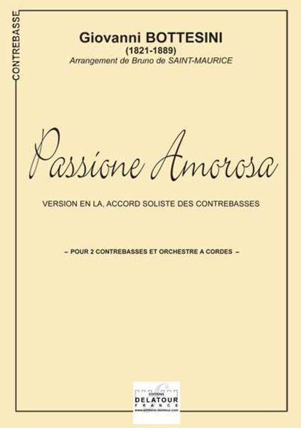 PASSIONE AMOROSA POUR 2 CONTREBASSES (VERSION EN LA)