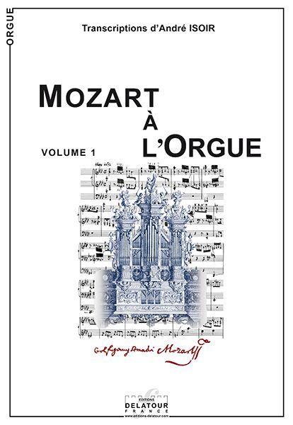MOZART A L'ORGUE - VOLUME 1
