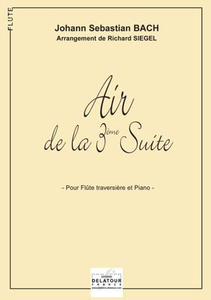 AIR DE LA 3EME SUITE ORCHESTRALE BWV 1068 (VERSION FLUTE)