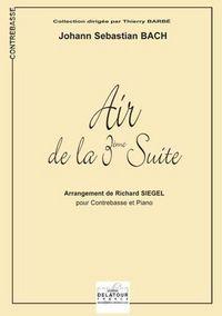 AIR DE LA 3EME SUITE ORCHESTRALE BWV 1068 (VERSION CONTREBASSE)