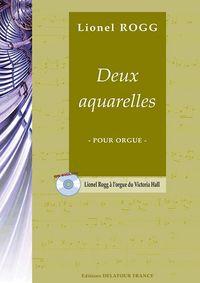 DEUX AQUARELLES POUR ORGUE