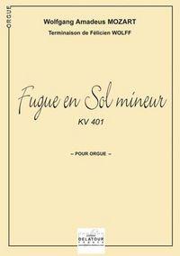 FUGUE EN SOL MINEUR KV 401 POUR ORGUE