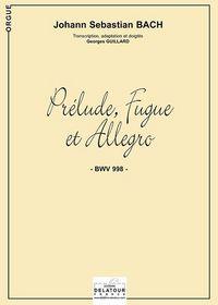 PRELUDE, FUGUE ET ALLEGRO BWV 998 POUR ORGUE SANS PEDALE