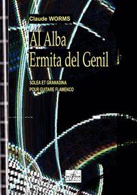 AL ALBA & ERMITA DEL GENIL POUR GUITARE FLAMENCO