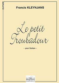 LE PETIT TROUBADOUR POUR GUITARE