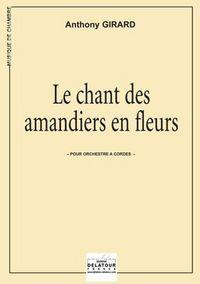 LE CHANT DES AMANDIERS EN FLEURS