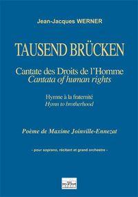 TAUSEND BRUCKEN - CANTATE DES DROITS DE L'HOMME (CONDUCTEUR)