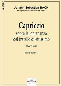 CAPRICCIO SOPRA LA LONTANANZA DEL FRATELLO DILETTISSIMO BWV 992 POUR 2 GUITARES