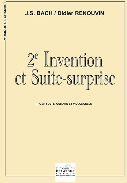 2E INVENTION ET SUITE SURPRISE POUR FLUTE, GUITARE ET VIOLONCELLE