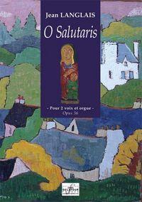 O SALUTARIS POUR 2 VOIX ET ORGUE (EDITION DU CENTENAIRE)