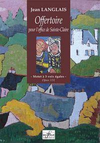 OFFERTOIRE POUR L'OFFICE DE SAINTE-CLAIRE (EDITION DU CENTENAIRE)