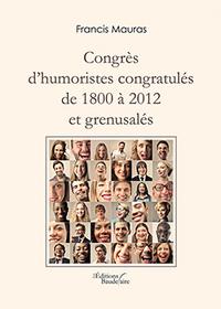 CONGRES D'HUMORISTES CONGRATULES DE 1800 A 20