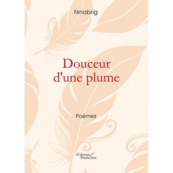 DOUCEUR D'UNE PLUME