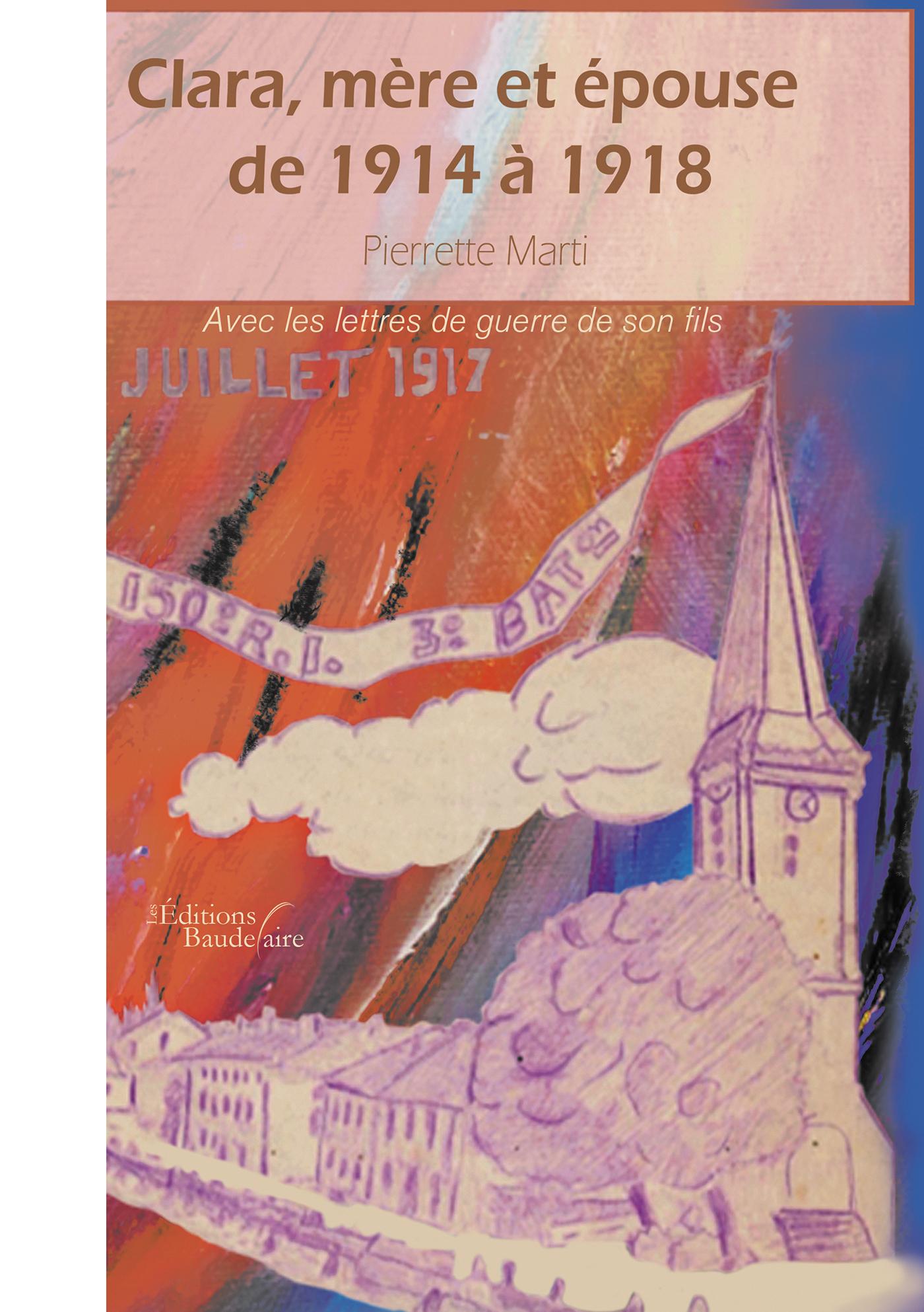 CLARA, MERE ET EPOUSE DE 1914 A 1918