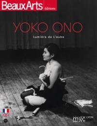 YOKO ONO : LUMIERE DE L'AUBE -FR/ANG