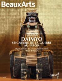 DAIMYO. SEIGNEURS DE LA GUERRE AU JAPON