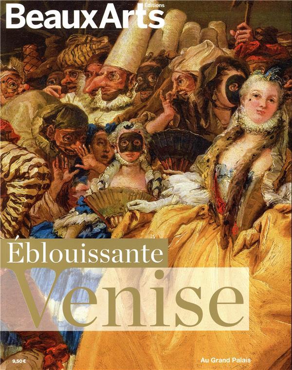 EBLOUISSANTE VENISE - AU GRAND PALAIS