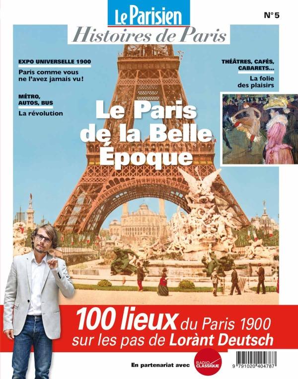 LE PARIS DE LA BELLE EPOQUE - SUR LES PAS DE LORANT DEUTSCH