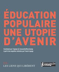 EDUCATION POPULAIRE UNE UTOPIE D AVENIR (NE)
