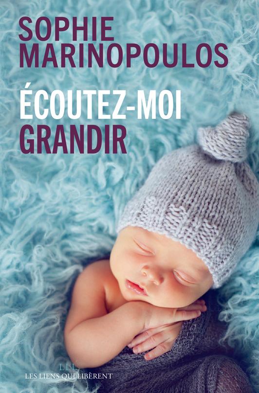 ECOUTEZ-MOI GRANDIR