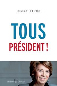 TOUS PRESIDENT !