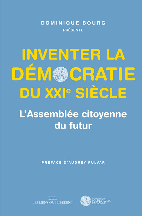 INVENTER LA DEMOCRATIE DU XXIE SIECLE