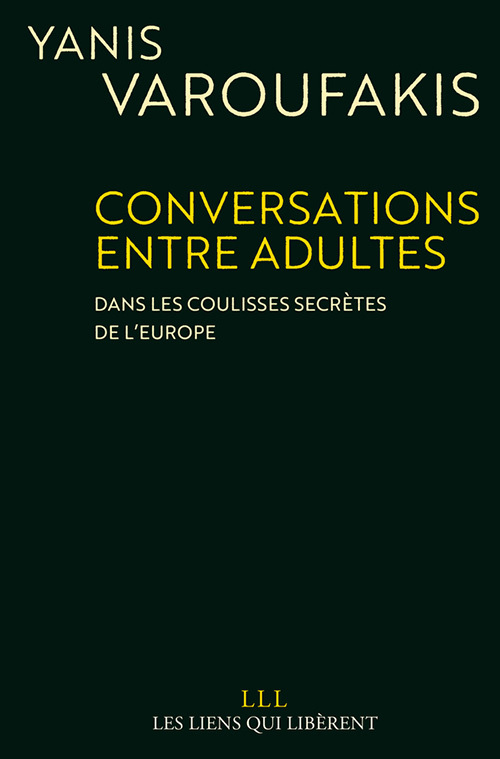 CONVERSATIONS ENTRE ADULTES - DANS LES SECRETS DES COULISSES DE L'EUROPE