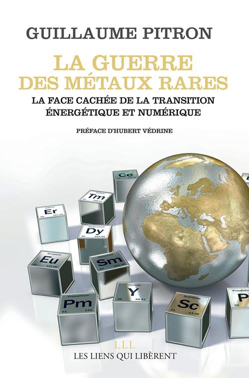 LA GUERRE DES METAUX RARES