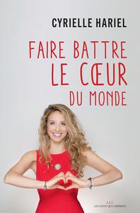FAIRE BATTRE LE COEUR DU MONDE