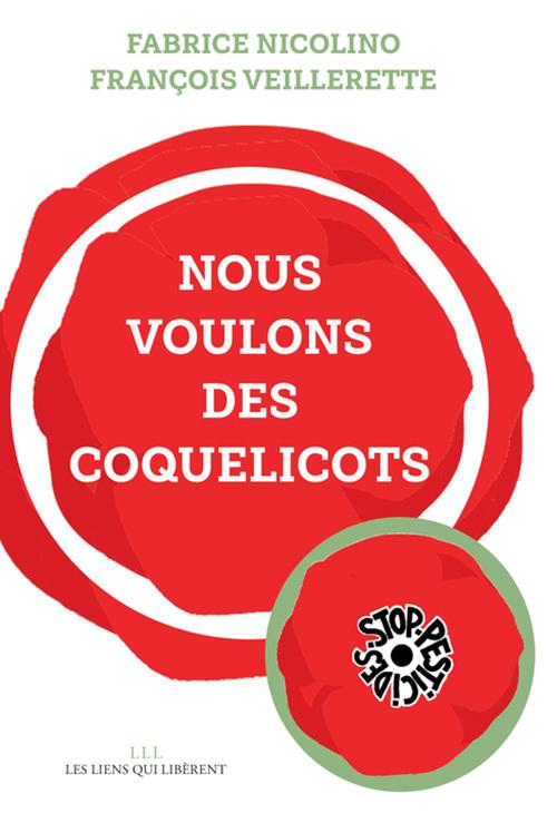 NOUS VOULONS DES COQUELICOTS