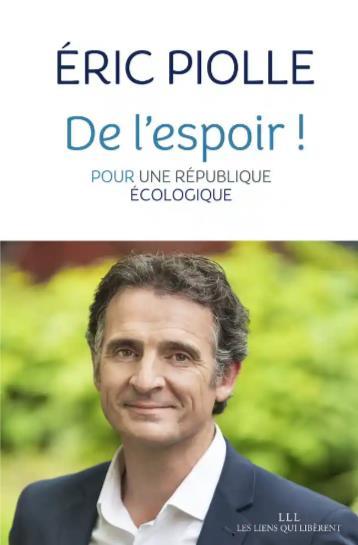 DE L'ESPOIR ! - POUR UNE REPUBLIQUE ECOLOGIQUE