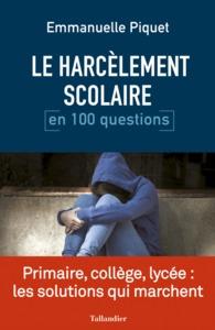 LE HARCELEMENT SCOLAIRE EN 100 QUESTIONS