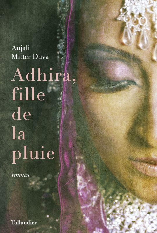 ADHIRA, FILLE DE LA PLUIE