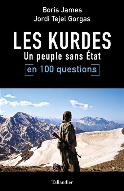 LES KURDES EN 100 QUESTIONS