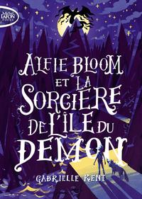 ALFIE BLOOM ET LA SORCIERE DE L'ILE DU DEMON - TOME 3 - VOL3