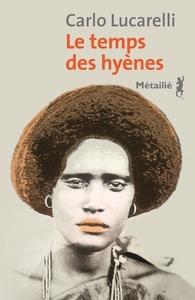 LE TEMPS DES HYENES