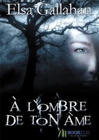 A L'OMBRE DE TON AME