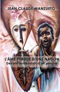 L AME PERDUE D UNE NATION