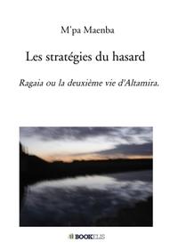LES STRATEGIES DU HASARD