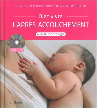 BIEN VIVRE L'APRES ACCOUCHEMENT AVEC LA SOPHROLOGIE - LIVRE + CD