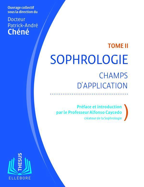 SOPHROLOGIE T2 - CHAMPS D'APPLICATION