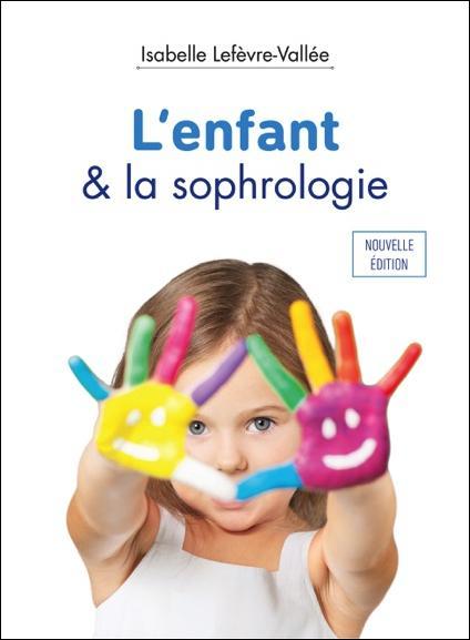 L'ENFANT & LA SOPHROLOGIE