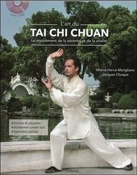L'ART DU TAI CHI CHUAN - LE MOUVEMENT DE LA SERENITE ET DE LA VITALITE - LIVRE + DVD